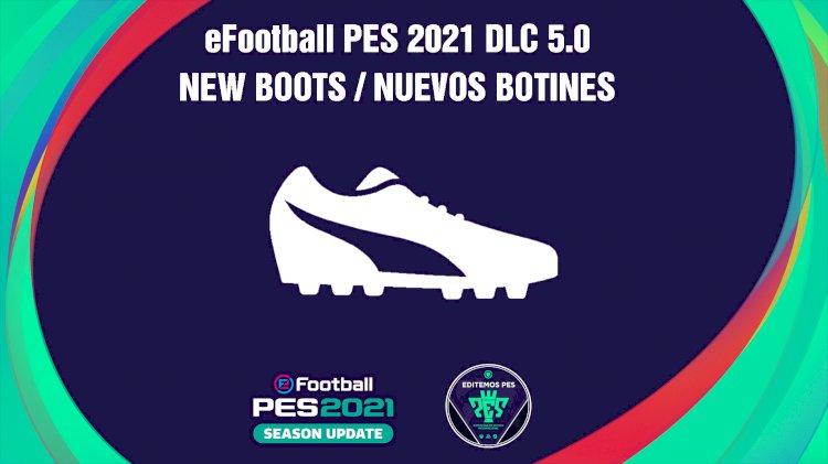 eFootball PES 2021 | Listado de los Nuevos Botines del DLC 5.0