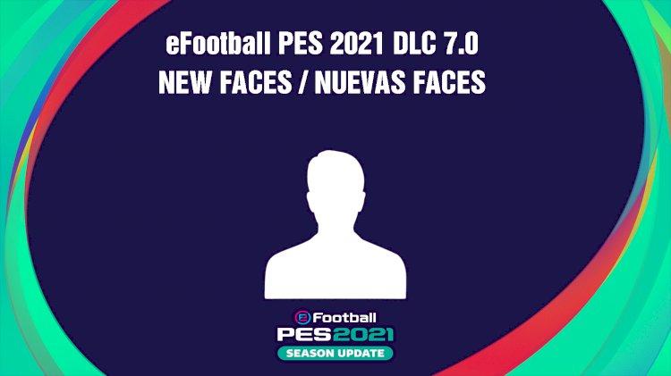 eFootball PES 2021 | Listado de las nuevas Faces del DLC 7.0