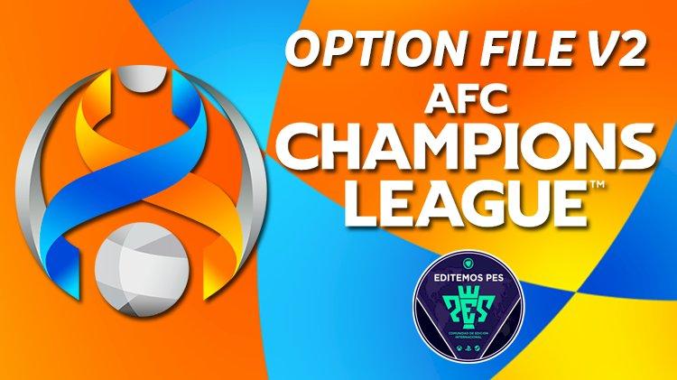 [ GRATIS ] Option File AFC Champions League V2 2021 COMPLETO Editemos PES