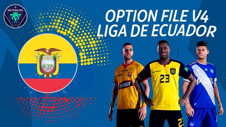 [NUEVO] Option File Liga Ecuatoriana 2021   eFootball PES 2021